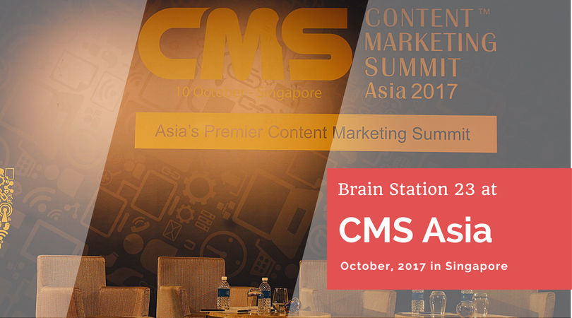 Brain Station 23 exploring global marketing strategies at CMS Asia Singapore, 2017