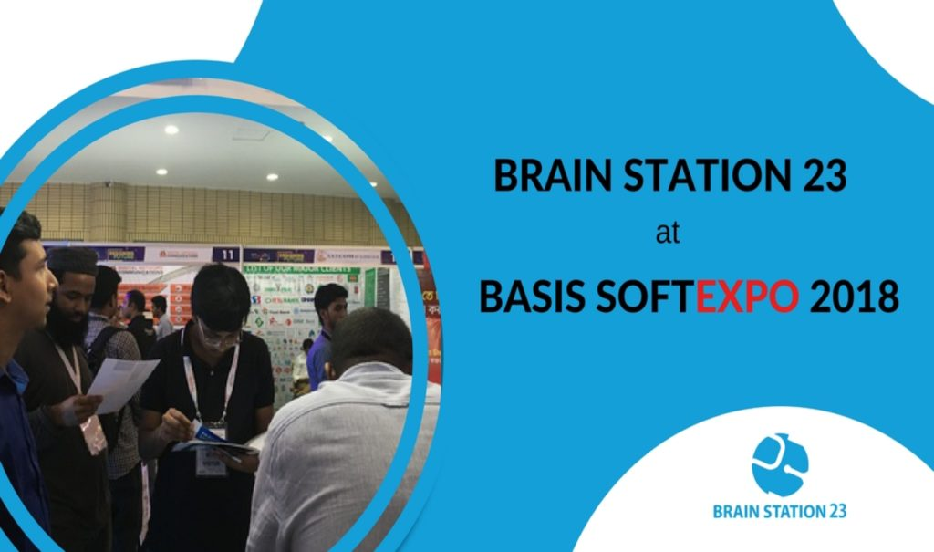 BRAIN STATION 23 at BASIS SOFTEXPO 2018