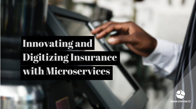 Innovating and Digitizing Insurance with Microservices