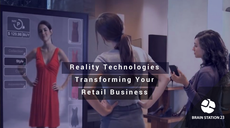 Business Preview: 3 Ways Reality Technologies is Transforming your Retail Business