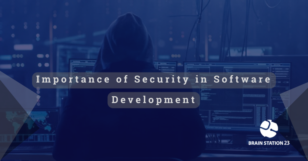 Importance of Security in Software Development