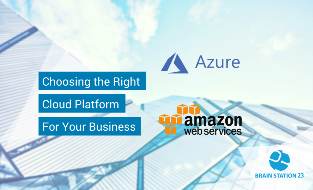 Choosing the Right Cloud Platform for Your Business: Azure vs AWS