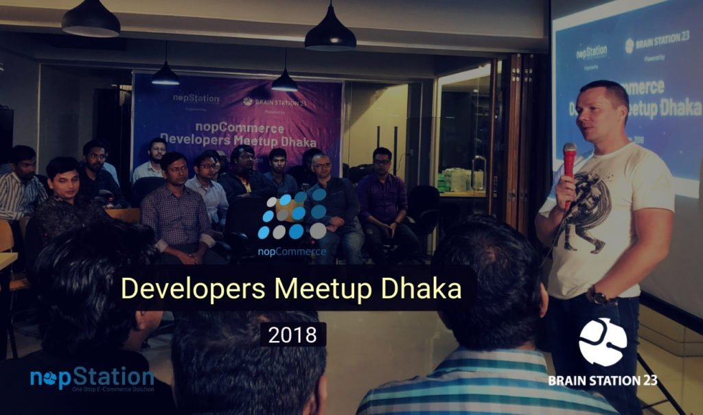 nopCommerce Developers Meetup Dhaka 2018