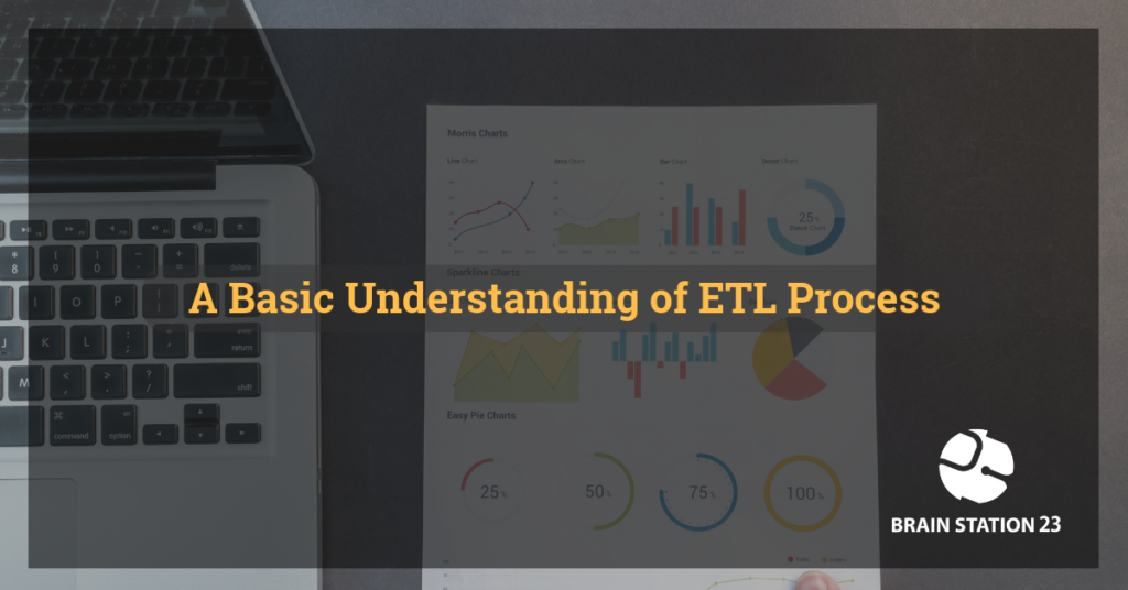 A Basic Understanding of ETL Process