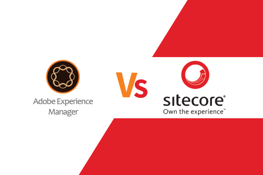 AEM and Sitecore : Two Finest CMS Software in the Market