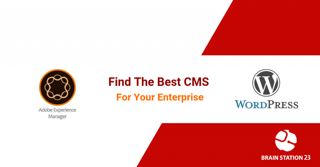 Why Enterprises Choose AEM over WordPress