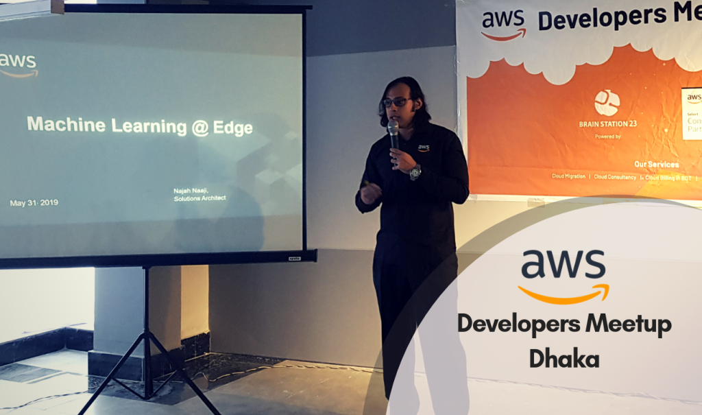 First AWS Developers Meetup Dhaka